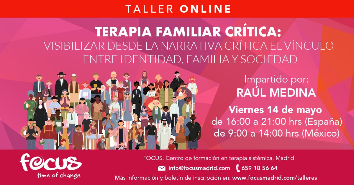 Terapia Familiar Crítica - Taller Online - Raúl Medina