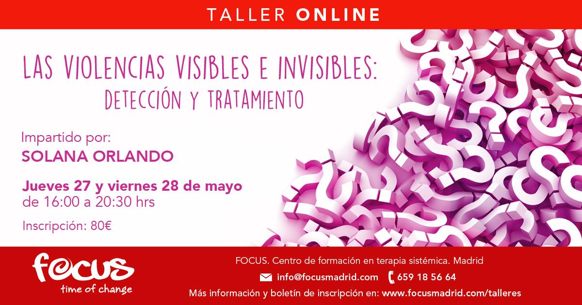 Las violencias visibles e invisibles: Detección y tratamiento - Solana Orlando